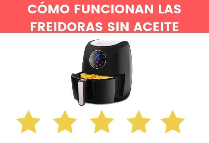 COMO FUNCIONAN LAS FREIDORAS SIN ACEITE (1)
